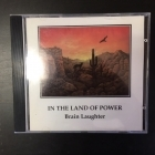Brain Laughter - In The Land Of Power CD (VG+/VG+) -ambient-
