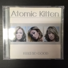Atomic Kitten - Feels So Good CD (VG+/M-) -pop/dance-
