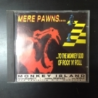 Monkey Island - Mere Pawns... To The Monkey God Of Rock 'N' Roll CD (VG+/VG+) -garage punk-