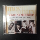 Movin' To The Country CD (VG+/VG+)