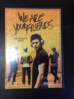 We Are Your Friends DVD (VG+/M-) -draama-