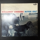 Bällarby Singers - Miten on? CD (M-/VG+) -folk pop-
