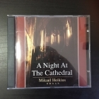 Mikael Heikius - A Night At The Cathedral CD (M-/M-) -klassinen-
