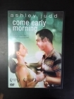 Come Early Morning DVD (VG+/M-) -draama-
