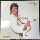 Frederik - Killeri LP (VG+-M-/VG) -disco-