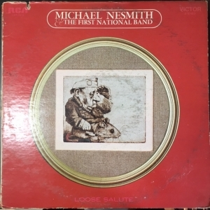 Michael Nesmith & The First National Band - Loose Salute LP (VG+-M-/VG) -country rock-