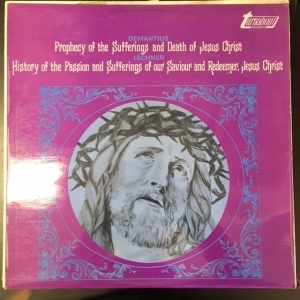 Demantius / Lechner - Prophecy Of The Sufferings And Death Of Jesus Christ / History Of The Passion And Sufferings Of Our Saviour And Redeemer, Jesus Christ LP (VG+-M-/VG+) -klassinen-LP