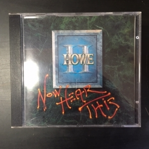 Howe II - Now Hear This CD (M-/M-) -hard rock-