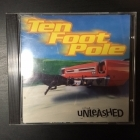 Ten Foot Pole - Unleashed CD (VG/VG+) -punk rock-