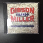 Gibson / Miller Band - Red, White And Blue Collar CD (M-/VG+) -country-