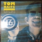 Tom Waits - 16 Shells From A Thirty-Ought-Six 12'' SINGLE (VG+/VG+) -blues rock-