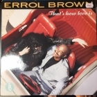 Errol Brown - That's How Love Is LP (M-/VG+) -disco-