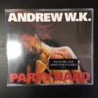 Andrew W.K. - Party Hard CDS (G/VG+) -hard rock-