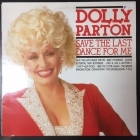 Dolly Parton - Save The Last Dance For Me LP (VG-VG+/VG+) -country-