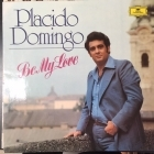 Placido Domingo - Be My Love LP (VG+-M-/VG+) -klassinen/pop-