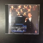Helmut Lotti - Helmut Lotti Goes Classic II CD (VG+/M-) -klassinen-
