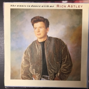Rick Astley - She Wants To Dance With Me 7 (VG-VG+/VG+) -pop-