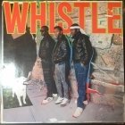 Whistle - Whistle LP (VG+/VG+) -hip hop-
