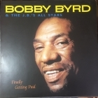 Bobby Bird & The J.B.'s All Stars - Finally Getting Paid LP (VG+/VG+) -funk-