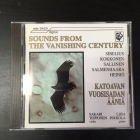 Sakari Tepponen & Liisa Pohjola - Sounds From The Vanishing Century CD (VG+/M-) -klassinen-