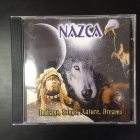 Nazca - Indians, Songs, Nature, Dreams CD (VG+/M-) -folk-