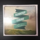 Almost There - Polvistuen CD (VG/VG+) -gospel-