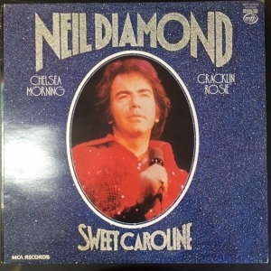 Neil Diamond - Sweet Caroline LP (VG+-M-/VG+) -soft rock-