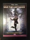 Save The Last Dance DVD (VG+/M-) -draama-