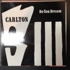 Carlton - Do You Dream 12'' SINGLE (VG+/VG+) -house-