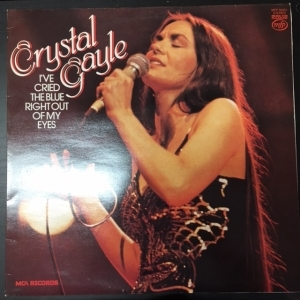 Crystal Gayle - Ive Cried The Blue Right Out Of My Eyes LP (VG+/VG+) -country pop-