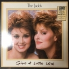Judds - Give A Little Love LP (VG+/VG+) -country-
