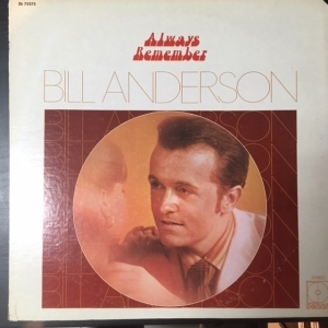 Bill Anderson - Always Remember LP (VG+-M-/VG+) -country-