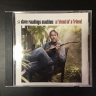 Dave Rawlings Machine - A Friend Of A Friend CD (G/VG+) -americana-
