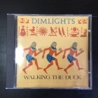 Dimlights - Walking The Duck CD (VG/VG+) -country-