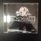 Screwball - Y2K CD (VG/M-) -hip hop-