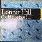 Lonnie Hill - Could It Be Love 12'' SINGLE (VG+/VG+) -soul-