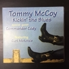 Tommy McCoy - Kickin' The Blues CD (VG+/M-) -blues-