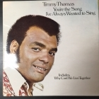 Timmy Thomas - You're The Song I've Always Wanted To Sing LP (VG+-M-/VG+) -funk-
