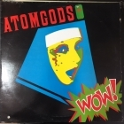 Atomgods - Wow LP (VG+-M-/VG) -heavy metal-