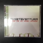 Fuerteventura - Take Me To Your Leader CD (avaamaton) -power pop-