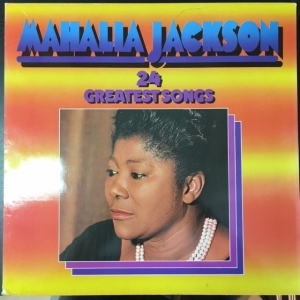 Mahalia Jackson - 24 Greatest Songs 2LP (VG-VG+/VG+) -gospel-