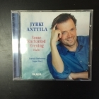 Jyrki Anttila - Some Enchanted Evening CD (M-/VG+) -klassinen-
