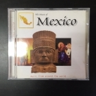 Music From Around The World: The Music Of Mexico CD (VG+/M-)