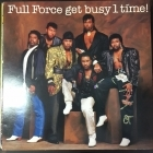 Full Force - Full Force Get Busy 1 Time! LP (VG+/VG+) -hip hop-