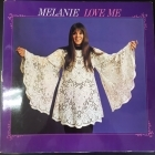 Melanie - Love Me LP (VG+-M-/VG+) -folk pop-