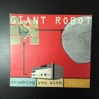 Giant Robot - Crushing You With Style CD (G/VG+) -electro-