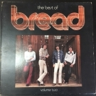 Bread - The Best Of Bread Volume Two LP (VG+/VG+) -soft rock-