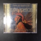 Chants And Dances Of The Native American CD (VG/VG+)