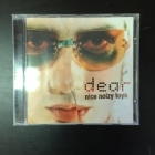 Dear - Nice Noizy Toys (To Scare The Ghosts Away) CD (VG/M-) -pop rock-