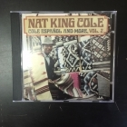 Nat King Cole - Cole Espanol And More Vol.2 CD (VG+/VG+) -jazz-